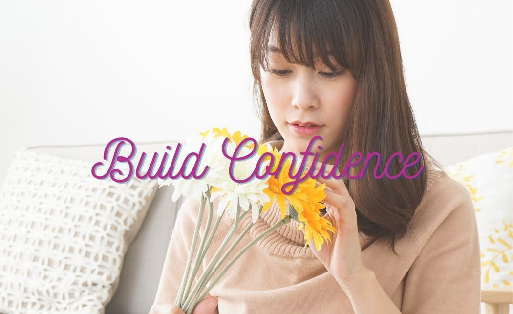 build confidence with affirmations