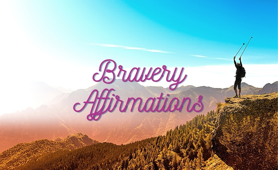 Affirmations for Bravery