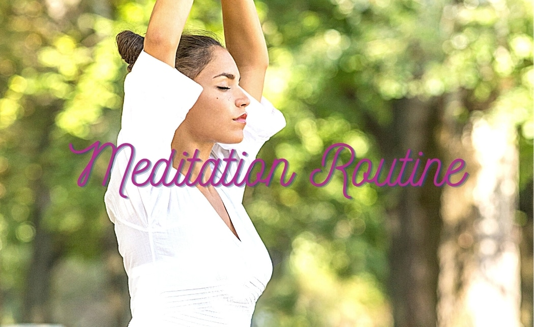 Meditation to Your Daily Routine