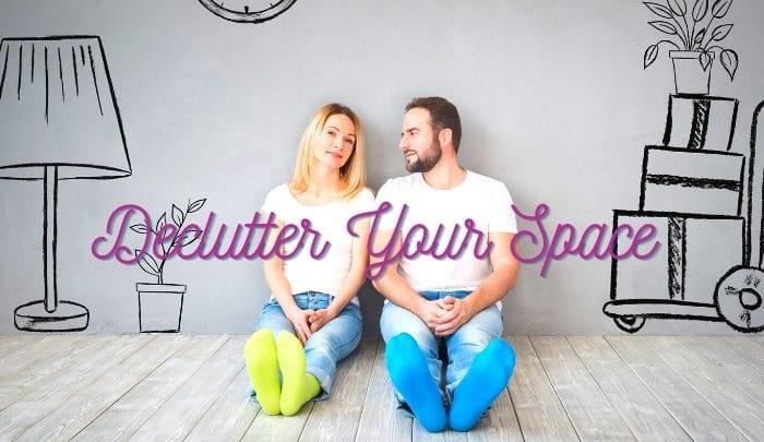 how to declutter your space