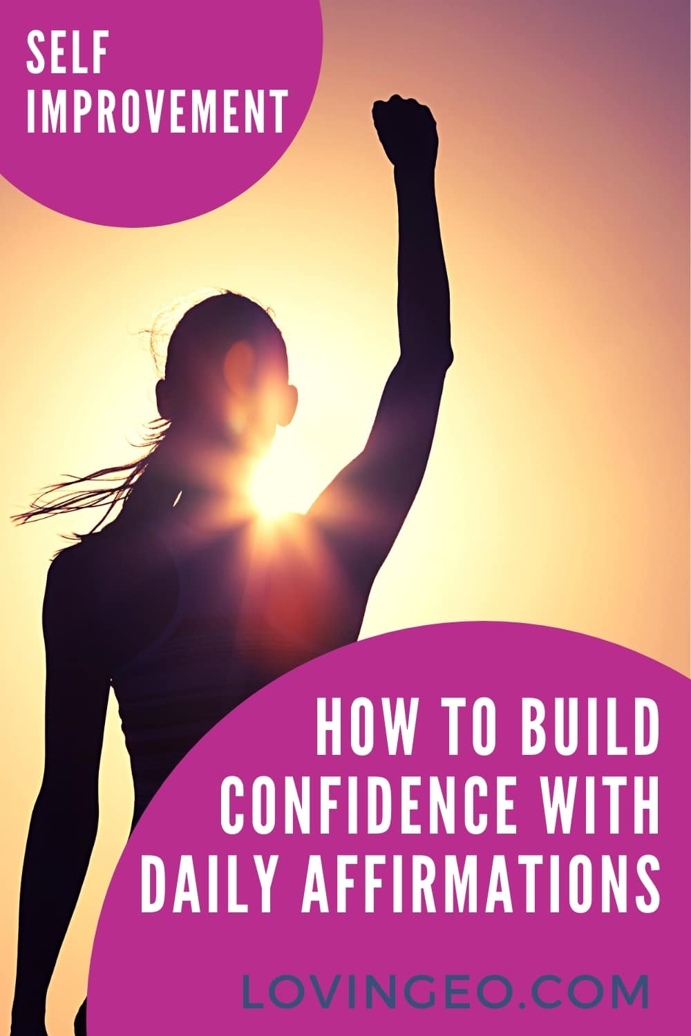 How to Build Confidence With Daily Affirmations by Loving EO | Affirmations for daily confidence